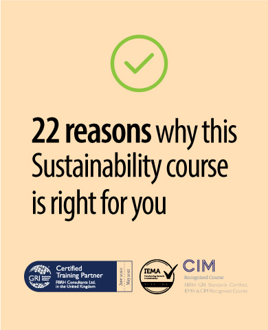 21 reasons why the fbrh gri standards iema cim course certified sdg esg sustainability