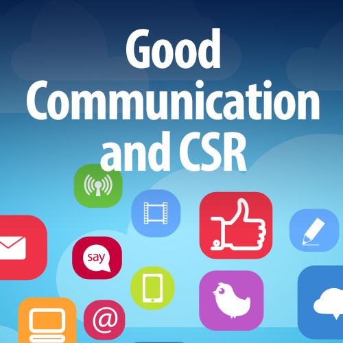 Laying the foundation for good communication with responsible CSR/ sustainability reporting